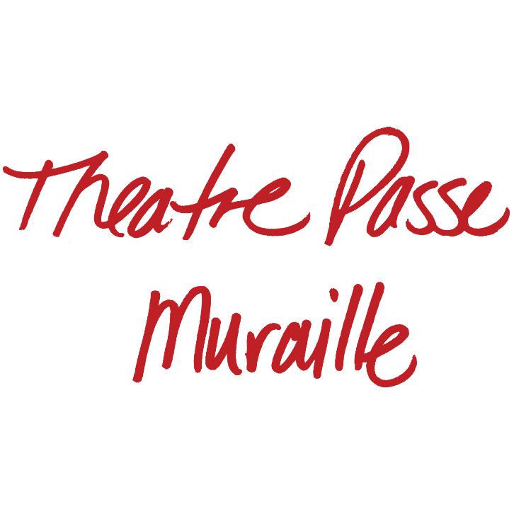 Theatre Passe Muraille